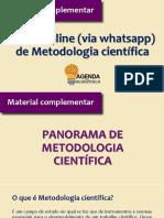 AULA COMPLEMENTAR - PANORAMA DE METODOLOGIA CIENTÍFICA