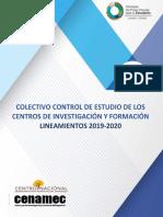COLECTIVO CONTROL DE ESTUDIO DE LOS CENTROS DE INVESTIGACIÓN Y FORMACIÓN CE LIN001