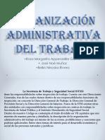 Organización Administrativa del Trabajo