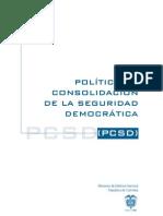 Politica de Consolidacion de La Seguridad Democratic A