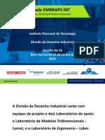 Apresentação Workshop INT Embrapii 2016 - DVDI