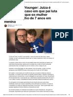 Caso James Younger_ Juíza é removida do caso em que pai luta para impedir que ex-mulher transforme filho de 7 anos em menina - Conexão Política