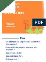 45912397-Comment-reussir-un-entretien-d-embauche.ppt