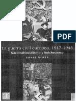 Nolte Ernst. La guerra civil europea 1917-1945. Nacionalsocialismo y bolchevismo.