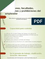 Obligaciones, facultades, atribuciones y prohibiciones del empleador