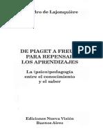 De Lajonquiere Leandro - De Piaget A Freud - Para Repensar Los Aprendizajes