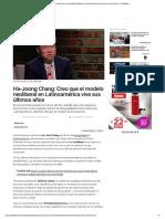 Ha-Joong Chang- Creo que el modelo neoliberal vive sus ultimos años