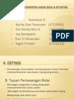 DEMONSTRASI KEPERAWATAN GADAR BIDAI & SPLINTING.pptx