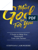 The Man God Has For You 7 Traits To Help You Determine Your Life Partner - Stephan Labossiere (Author), Stephan Speaks (Author)