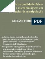 Controle de qualidade físico-quimos e microbiológicos em