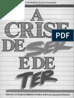A Crise de Ser e de Ter Caio Fábio