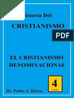 DEIROS, Pablo A. (2012). Historia del Cristianismo 4. El cristianismo denominacional (1750 al Presente).  Serie Formación Ministerial. Ediciones del Centro.pdf
