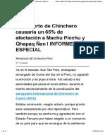 Aeropuerto de Chinchero causaría un 65% de afectación a Machu Picchu y Qhapaq Ñan | INFORME ESPECIAL