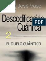El Duelo Cuántico. Descodificación Cuántica 2 (1).pdf