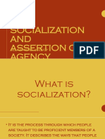 Socialization and assertion of agency