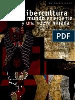 Jesús Galindo Cáceres - Cibercultura Un Mundo Emergente y Una Nueva Mirada