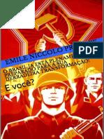 O Brasil Ja Esta Plenamente Preparado Para a Sua Derradeira Transformacao! E voce?