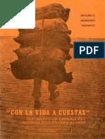 Arturo Moscoso Pacheco - Con la vida a cuestas. Testimonio de cargadores alcohólicos en Cochabamba