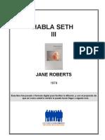 Roberts, Jane - Habla Seth 3