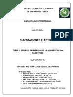 CUESTIONARIO UNIDAD 1 SUBESTACIONES ELÉCTRICAS