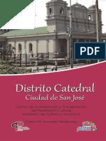 Circuito Distrito Catedral. Oficina de Patrimonio Costa Rica