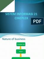 SISTEM INFORMASI 21 CINEPLEX