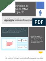 5.8 Definición de Función Negativa Integrable.