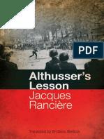 Jacques Ranciere, Translated by Emiliano Battista - Althusser's Lesson  -Continuum (2011).pdf
