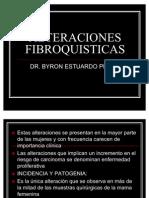 ALTERACIONES FIBROQUISTICAS