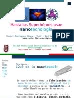 Hasta los Superhéroes usan nanotecnología