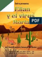 PELÍCULA ELIAN Y EL VIRUS MORTAL