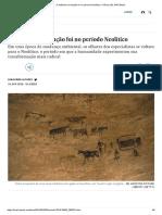 A autêntica revolução foi no período Neolítico _ Ciência _ EL PAÍS Brasil