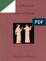 Marco Tullio Cicerone, a cura di Giuseppe Solaro, Luciano Canfora - Il sogno di Scipione-Sellerio (2008)