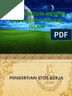 Membangun Mental Etos Kerja Dalam Islam