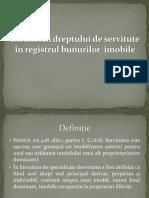 Inscrierea dreptului de servitute în registrul bunurilor  imobile