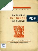 Adolfo Velasco - La escuela indigenal de Warisata (1940)