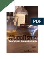 Alcoolismo - Cura, Atraves da Conscientizacao (Damiao Borges Marins).pdf