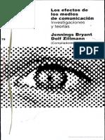 BRIANT y ZILLMANN - Los efectos de los medios de comunicacion Investigaciones y teorias.pdf