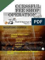 asuccessfulcoffeeshopoperation-161216071317.pdf