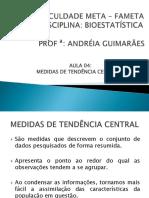 Aula 04 - Medidas de Tend+¬ncia Central