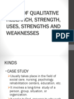 KINDS OF QUALITATIVE RESEARCH, STRENGTH, USES