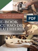 Ebook+Luthieria+gratuito+-+Todos+Direitos+Reservados+LemonWo+-REVISADO.pdf
