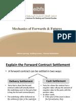 Mechanics of Forwads & Futures.pptx