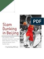 Slam Dunking in Beijing