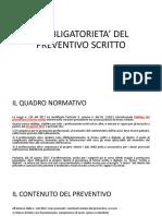 L'OBBLIGATORIETA' DEL PREVENTIVO SCRITTO