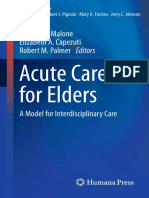 [Aging Medicine] Michael L. Malone, Elizabeth A. Capezuti, Robert M. Palmer (eds.) - Acute Care for Elders_ A Model for Interdisciplinary Care (2014, Humana Press)