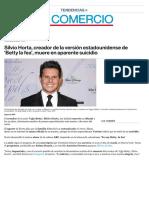 Silvio Horta, creador Betty la fea muere en aparente suicidio _ El Comercio Artículo