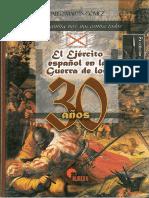 Gomez Pablo Martin - El Ejercito Español En La Guerra De Los 30 Años