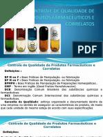CONTROLE DE QUALIDADE DE PRODUTOS FARMACÊUTICOS E CORRELATOS