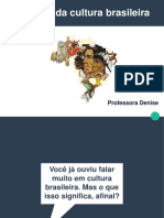 As raizes da cultura brasileira